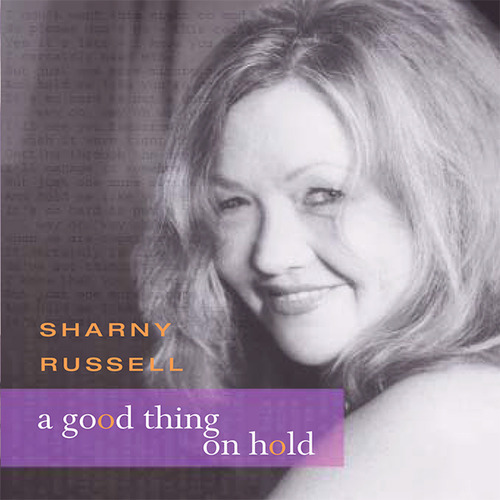 Sharny Russell - A Good Thing On Hold (Cover)
