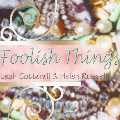 Helen Russell & Leah Cotterell - Foolish Things (Cover)