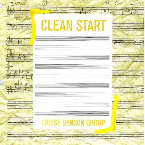 Louise Denson Group - Clean Start (Cover)
